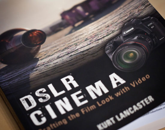Episode 25: DSLR Cinema Book Review