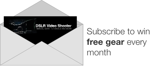 Get Free Gear from DSLR Video Shooter