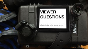 Video thumbnail for vimeo video Viewer Questions: 6D vs 5D3, Lenses, Rig Brands - DSLR Video Shooter