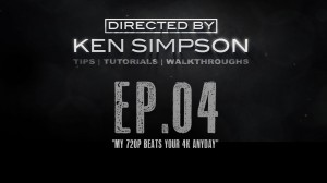 Video thumbnail for vimeo video My 720P Beats Your 4K Any day - A Video From Director Ken Simpson - DSLR Video Shooter