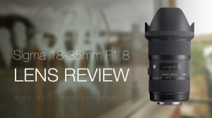 Video thumbnail for vimeo video Sigma 18-35mm F1.8 Lens Review - DSLR Video Shooter
