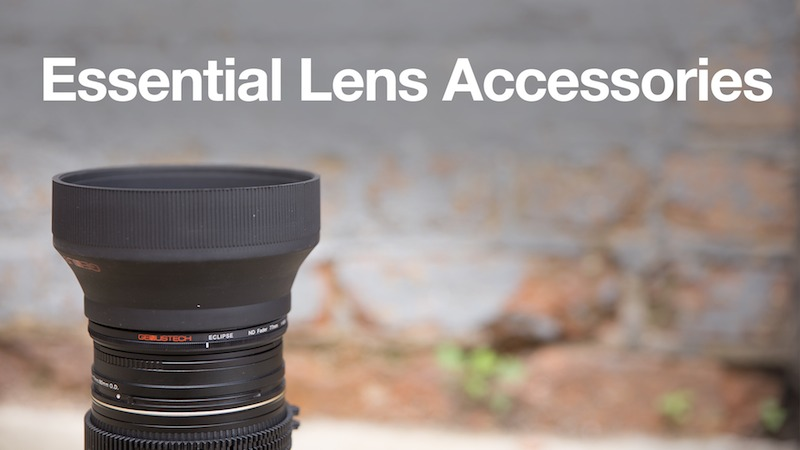 Essential DSLR Lens Accessories for Video Shooters