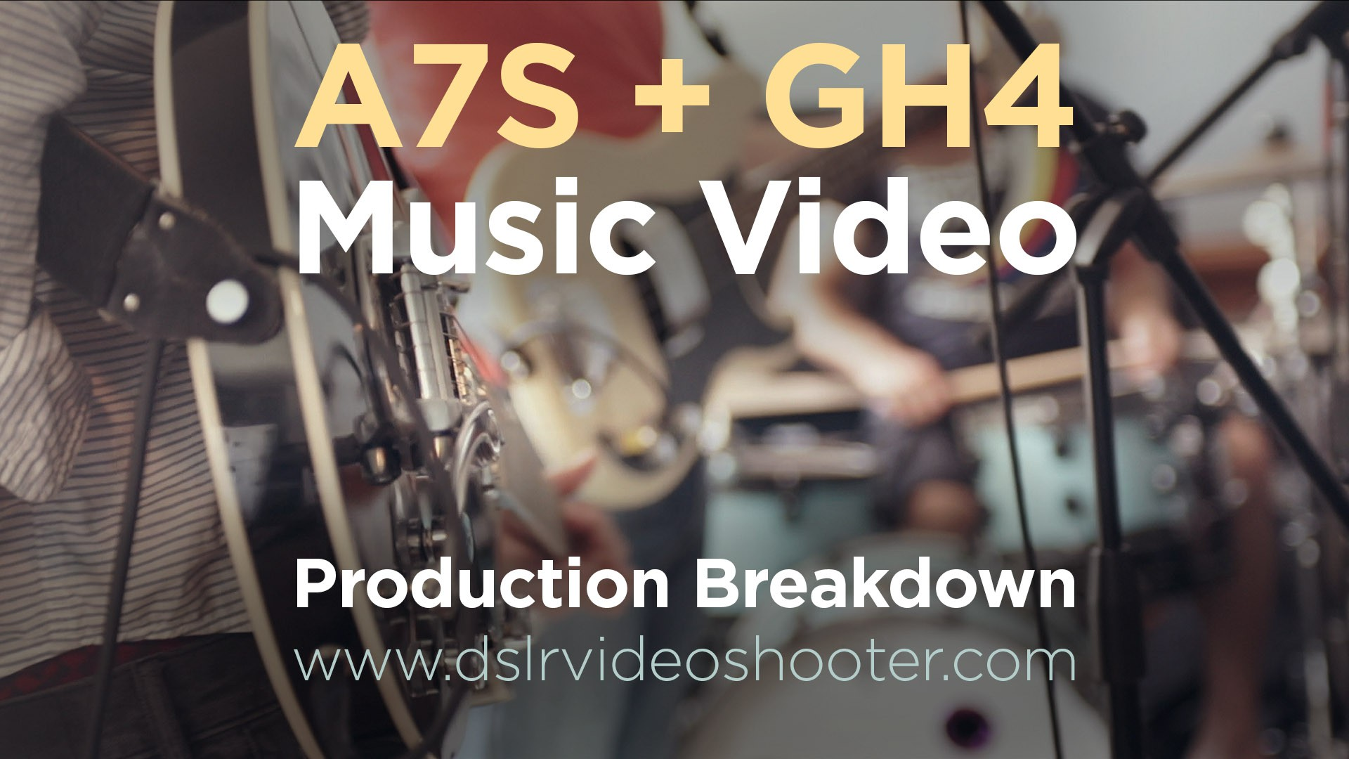 A7s and GH4 Music Video Production Breakdown