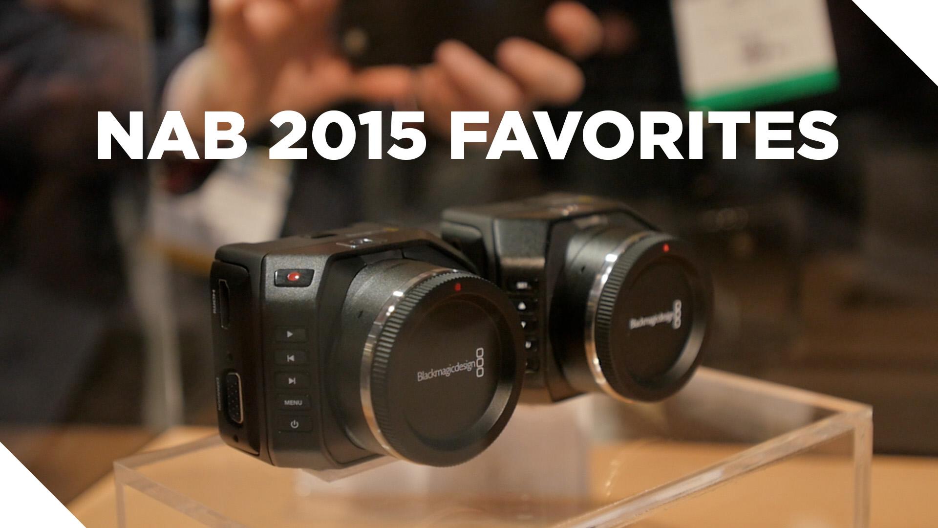 NAB 2015 Favorites