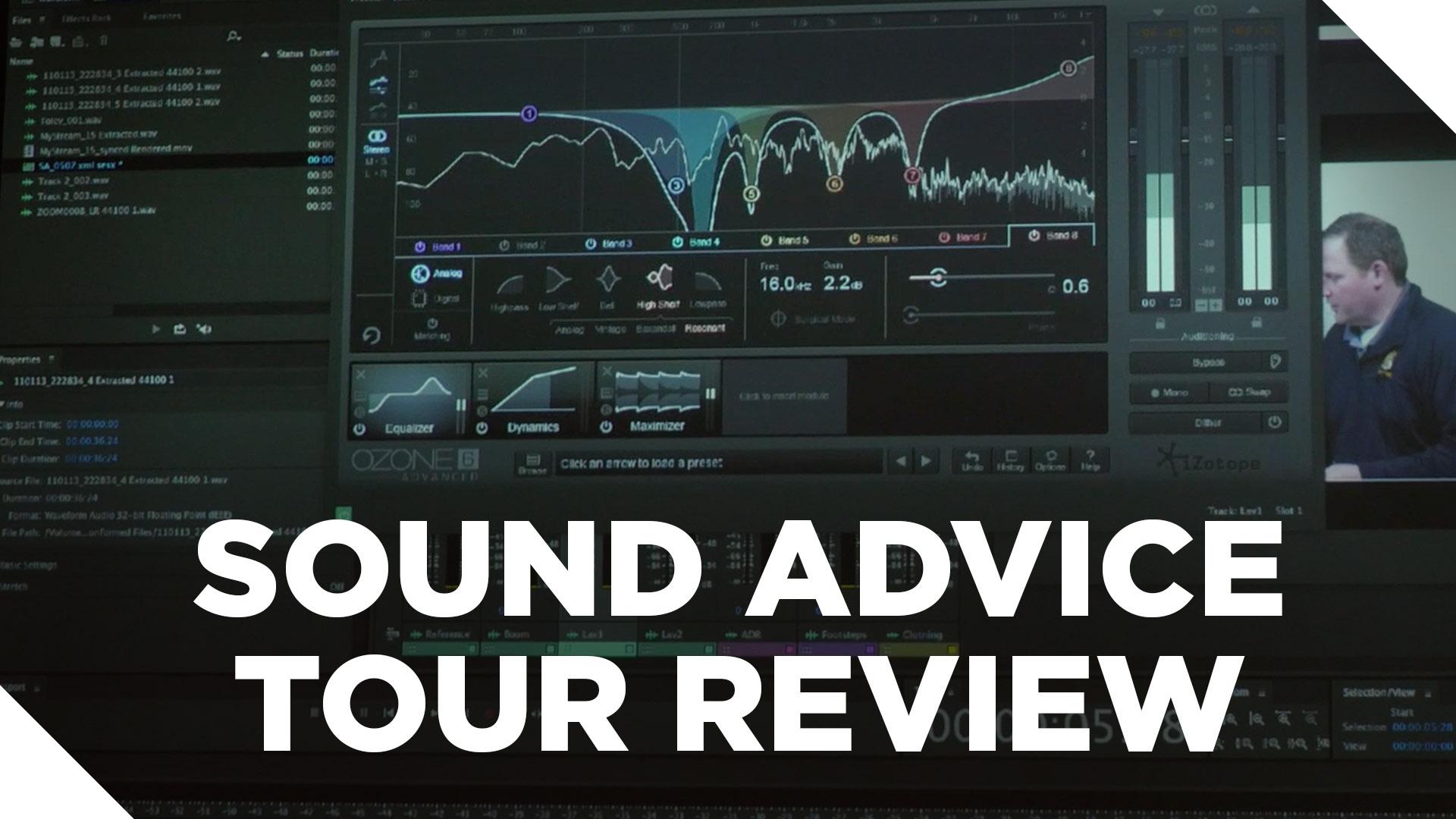 Sound Advice Tour Review