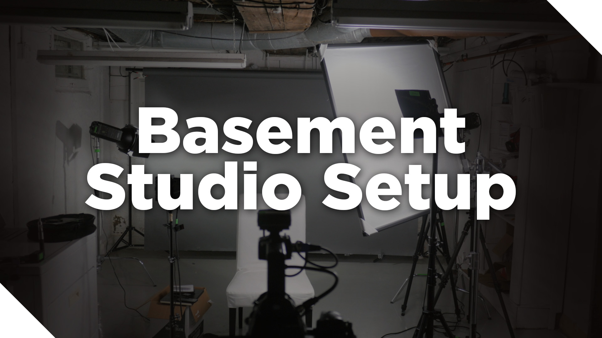 The Studio Part 5: Setting Up a Basement Video Studio