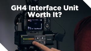 Is the GH4 YAGH Interface Unit Worth It?