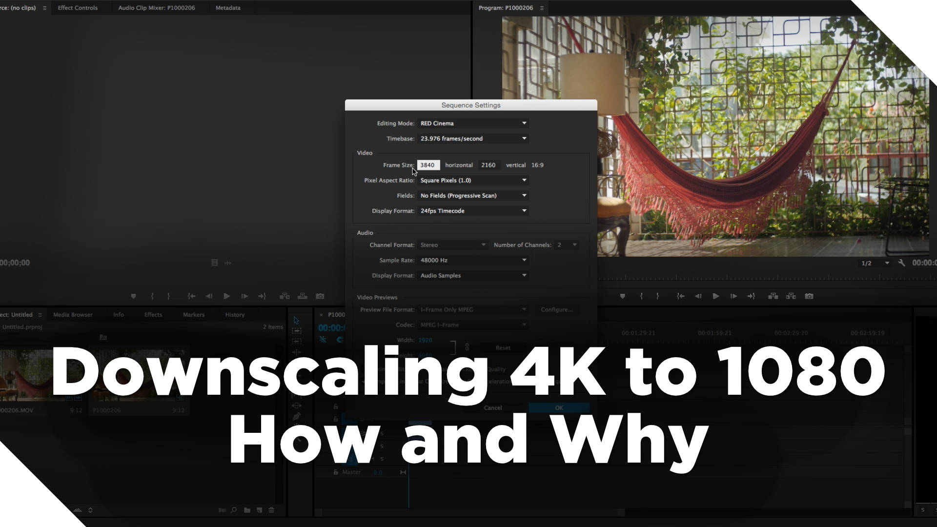 How and Why You Should Downscale 4K to 1080