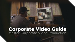 Corporate Video Guide – New Guide Coming Soon