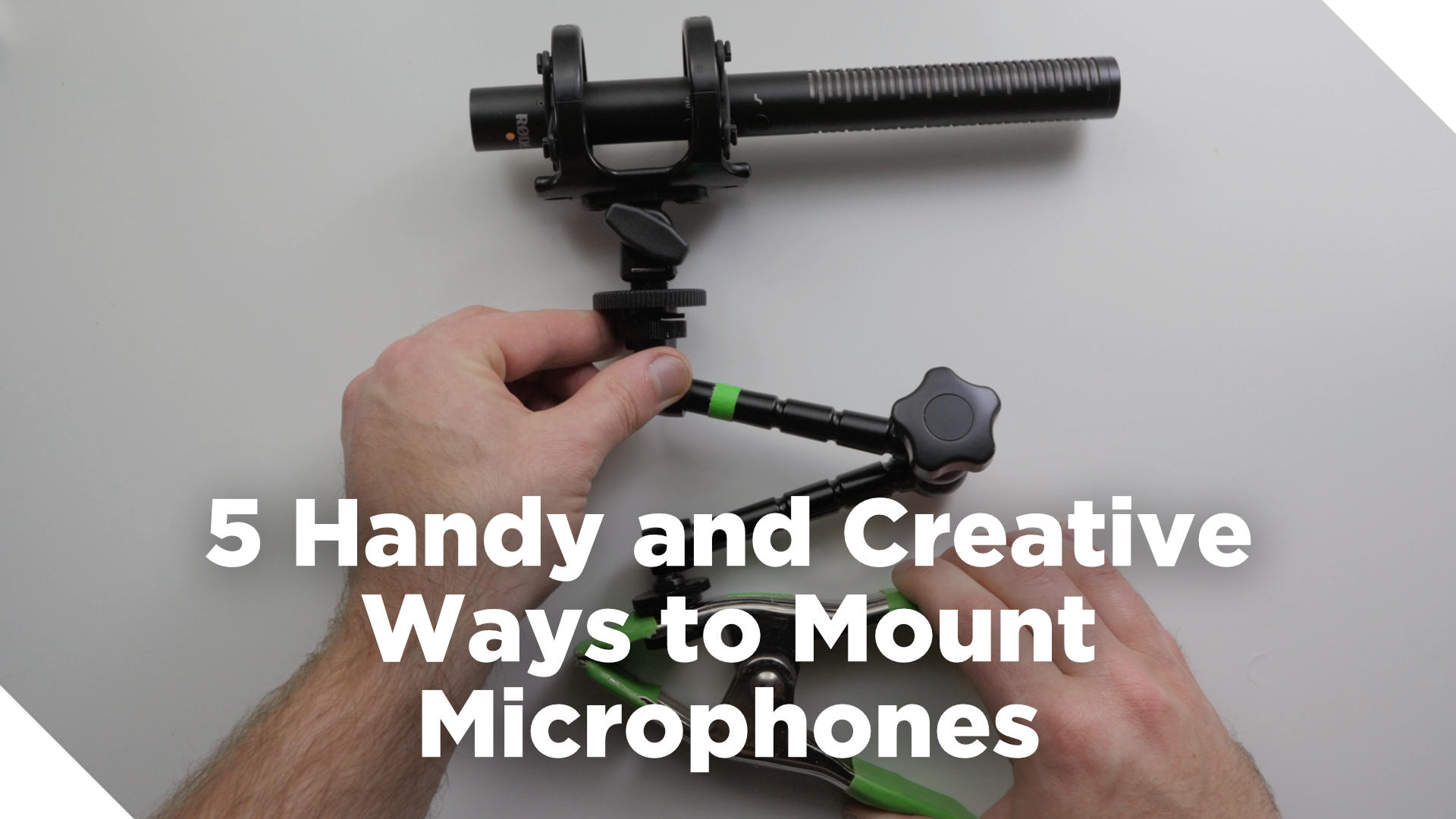 5 Handy and Creative Ways to Mount Microphones