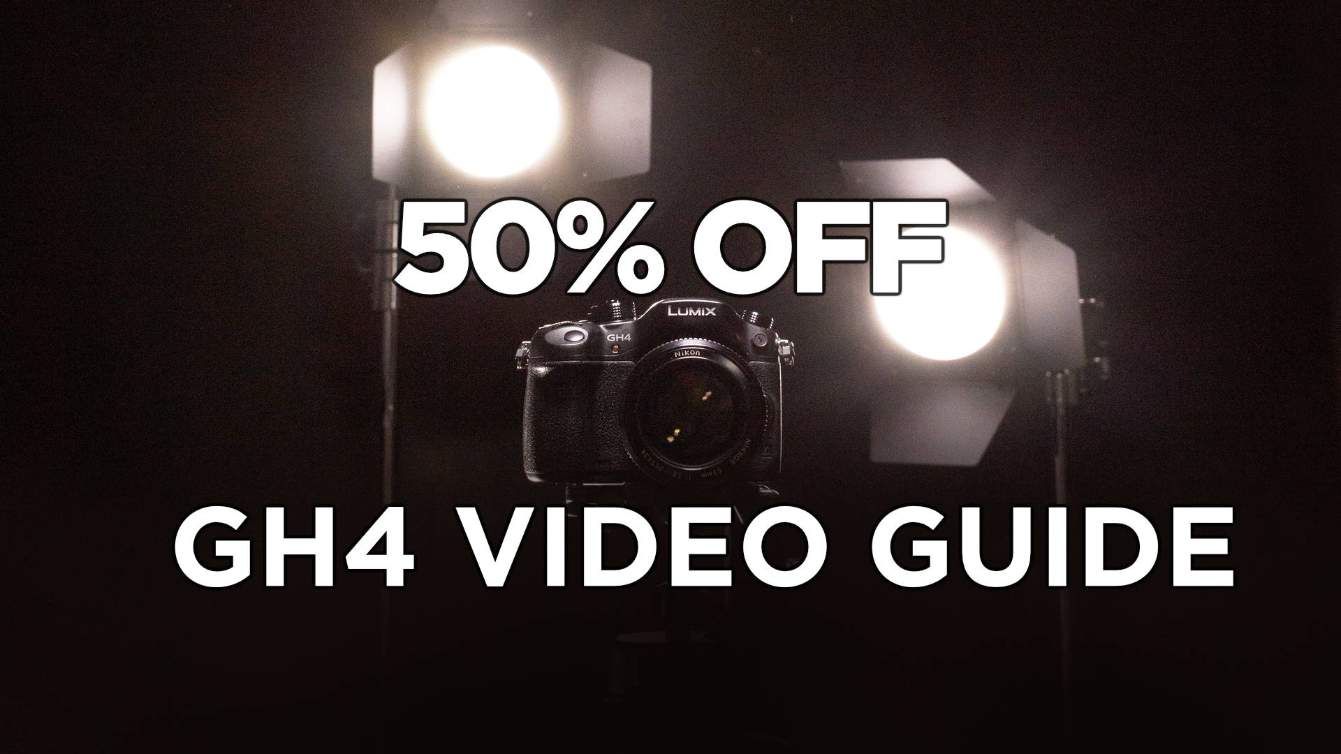 GH4 Guide is 50% Off Today and Tomorrow!