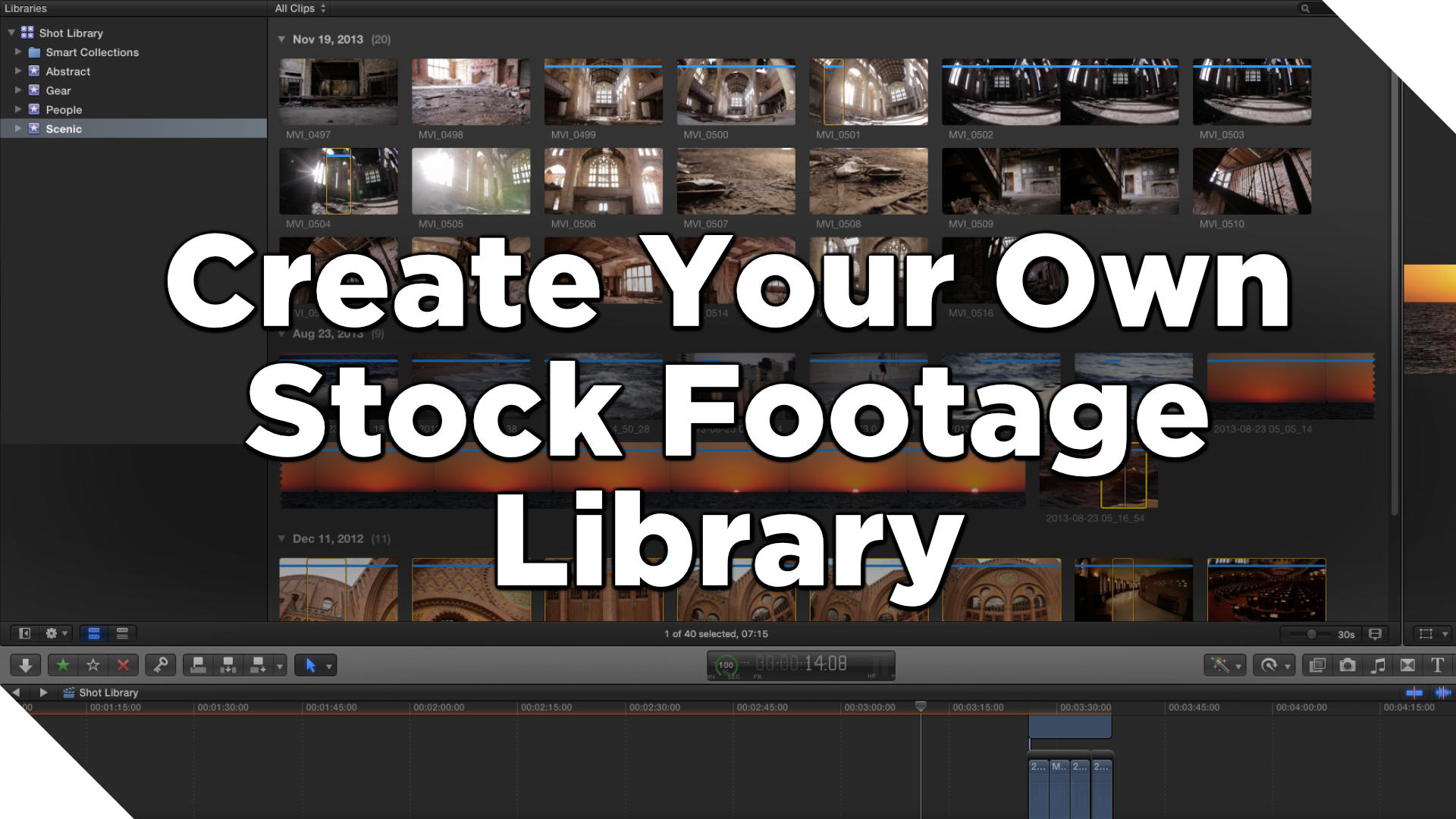 How to Create Your Own Stock Footage Library