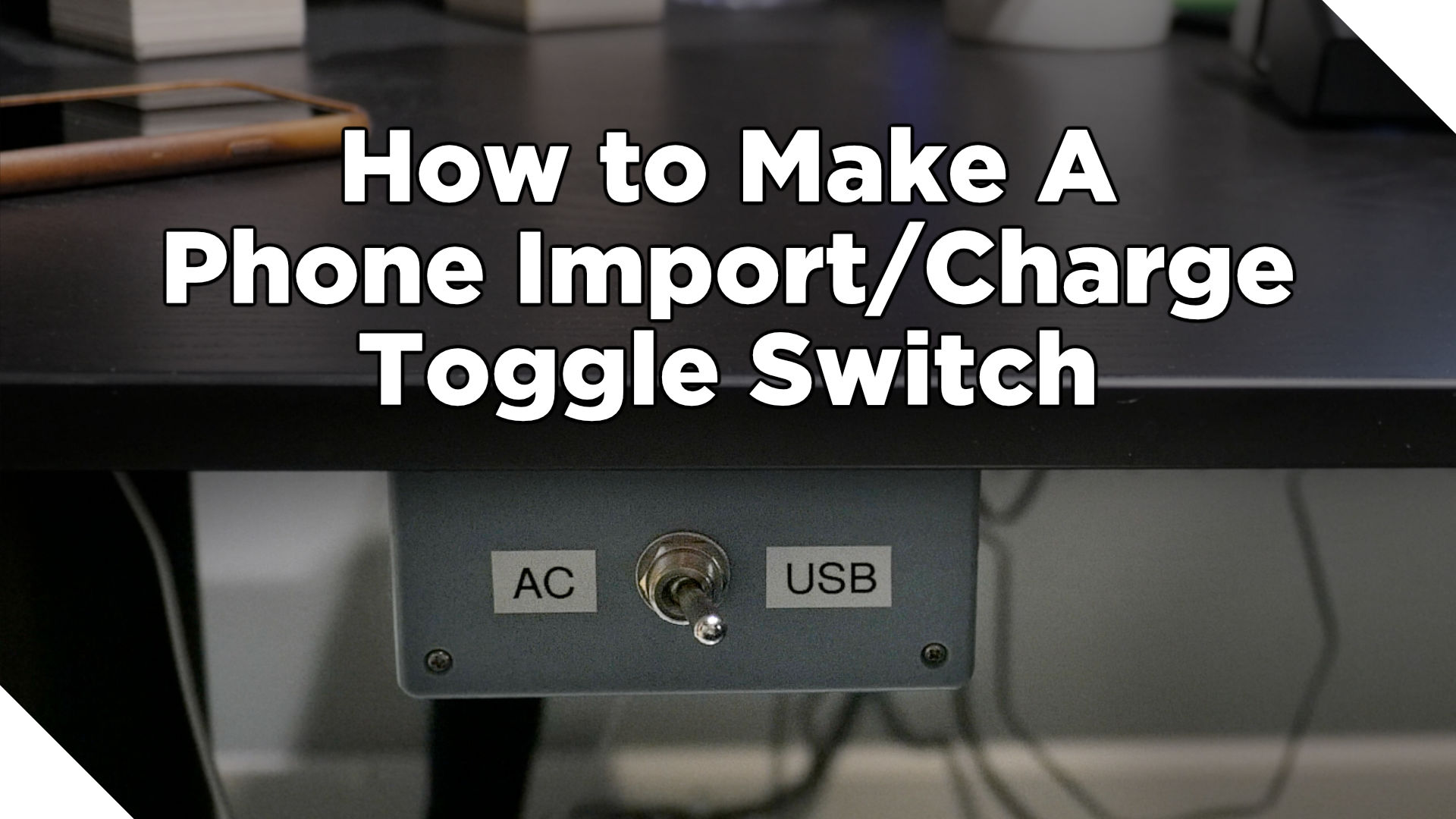 Cheap DIY Phone Import/Charge Toggle Switch