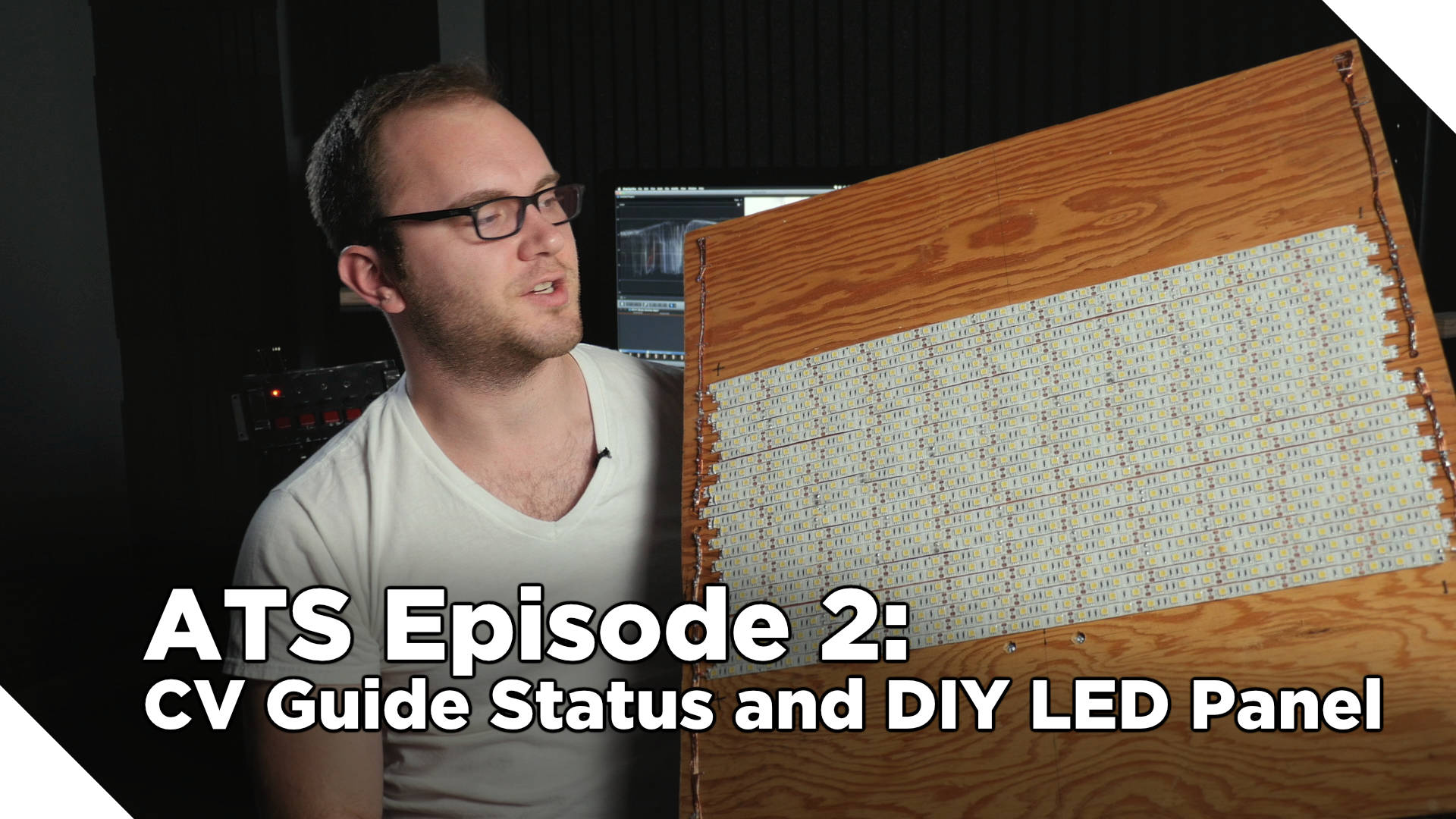Around The Studio #2: Corporate Video Guide Update and DIY LED Panel