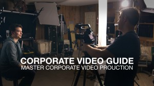 The Corporate Video Guide is LIVE!