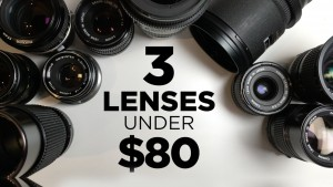 3 cheap lenses