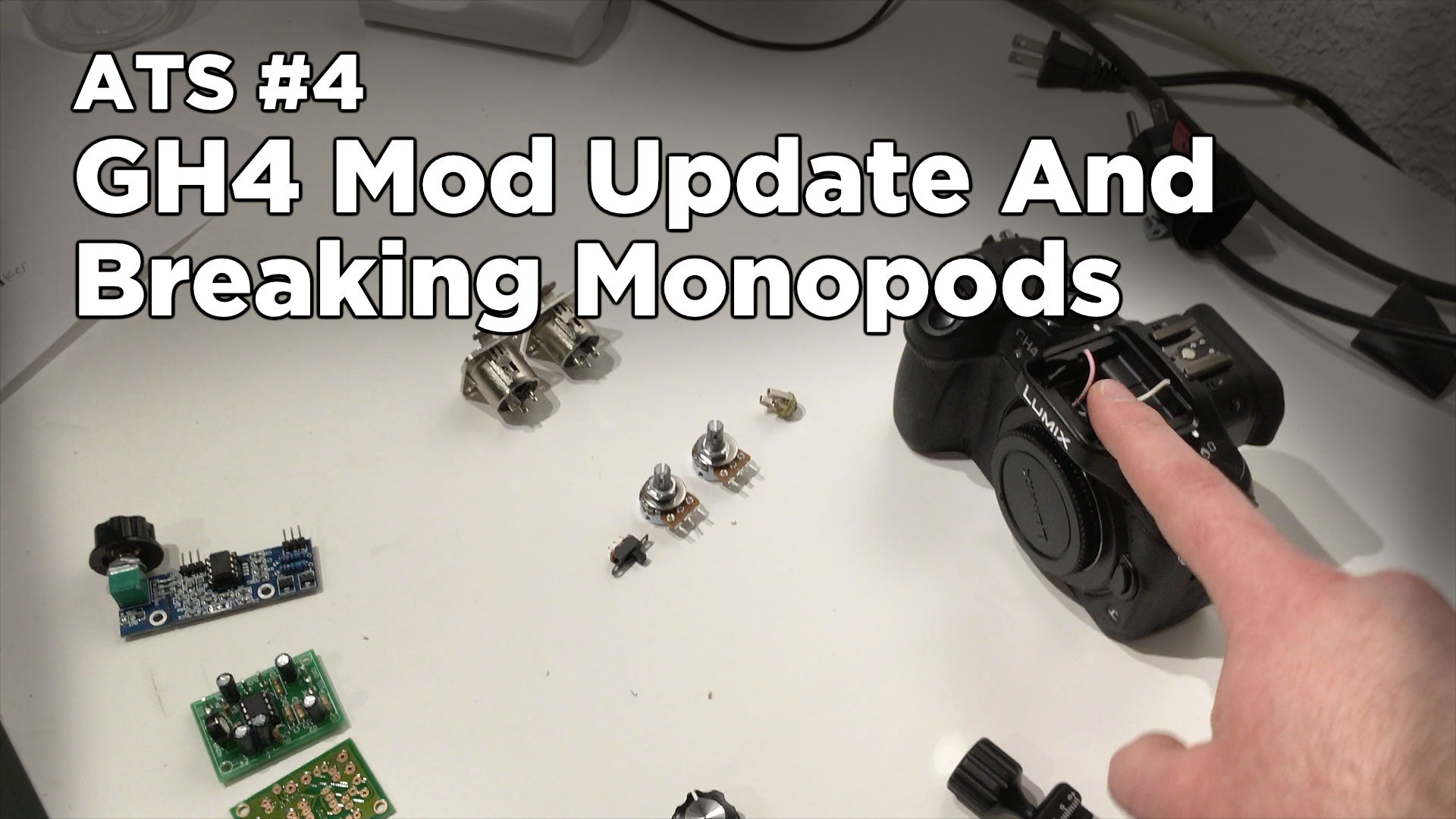 Around the Studio #4: GH4 Mod Update and Breaking Monopods!