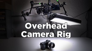 How to Make an Overhead Camera Rig for Video