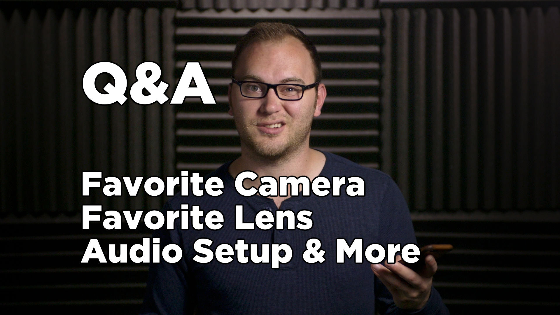 Q&A: Favorite Camera, Lens, Audio Setup and More