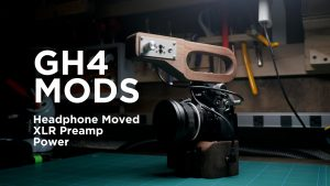Panasonic GH4 Modifications, Hacks And Accessories!
