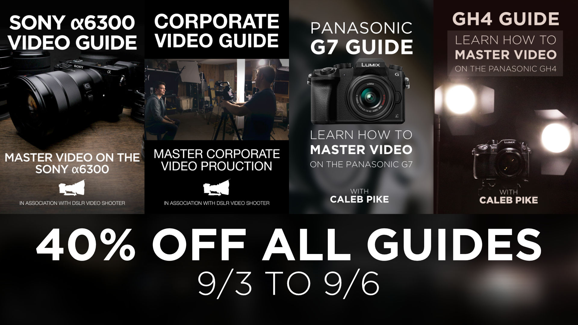 40% Labor Day Sale On All Guides!