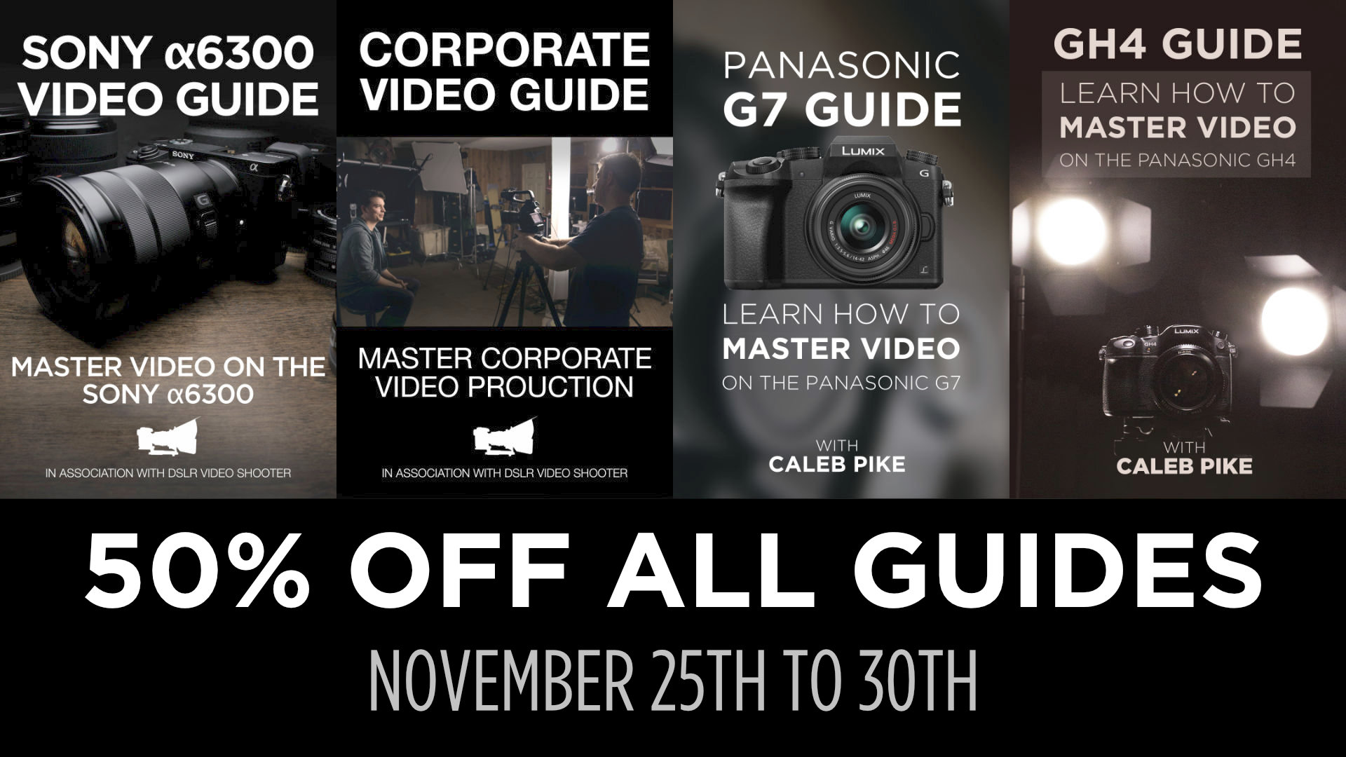 Black Friday Sale: 50% Off All Video Guides!