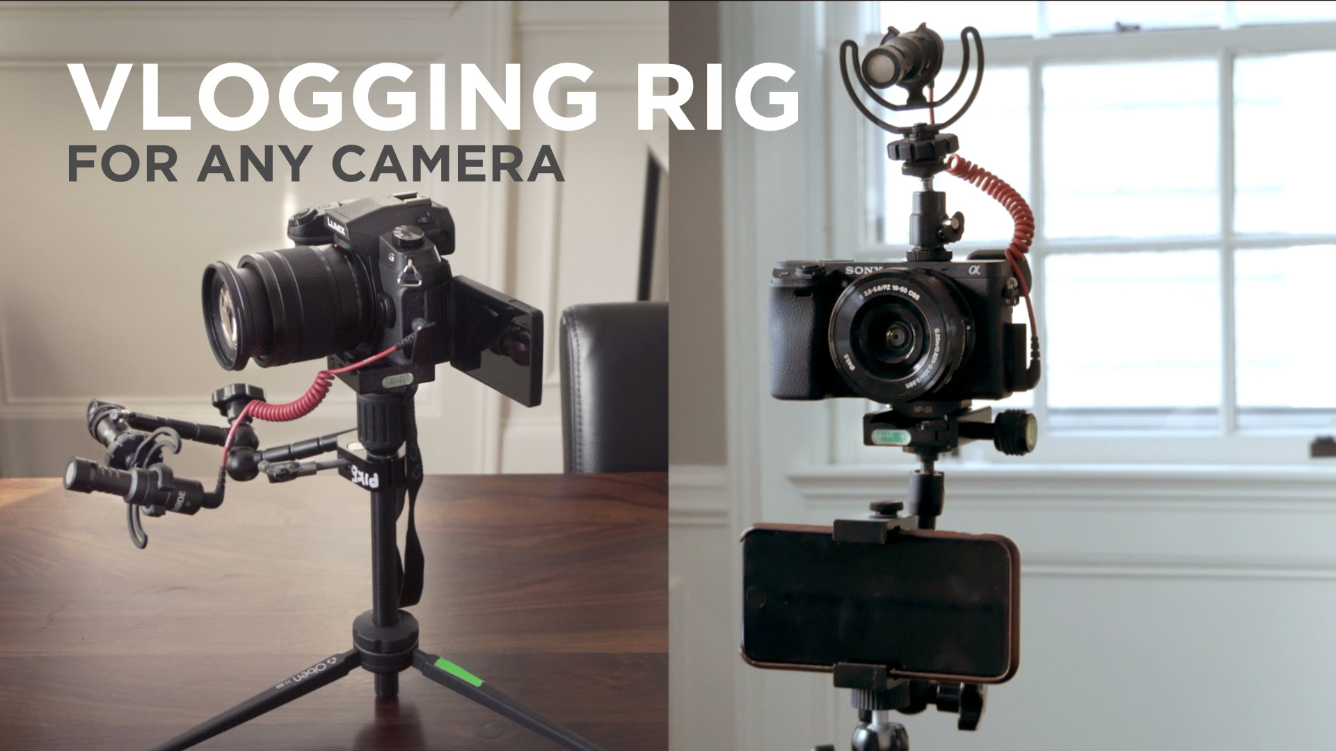 Custom Vlogging Rig for Any Camera!