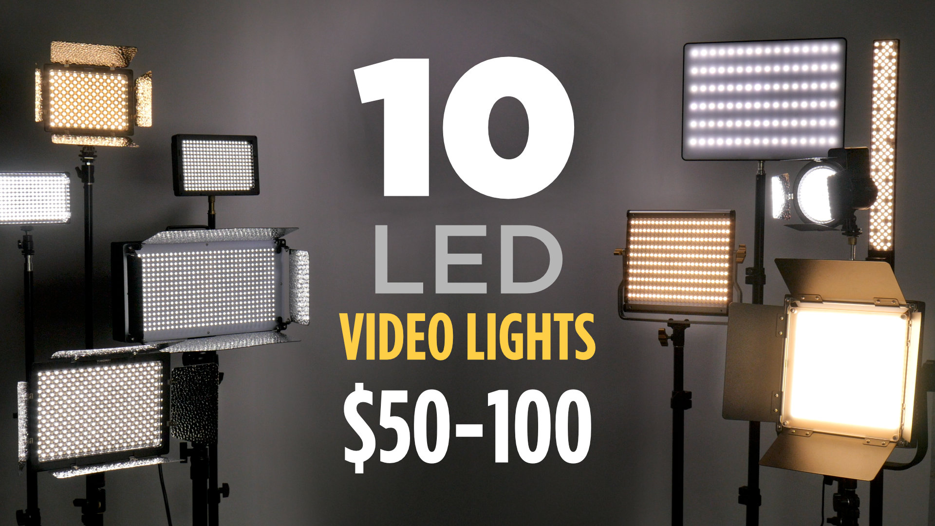 10 Video LED Lights $50-$100