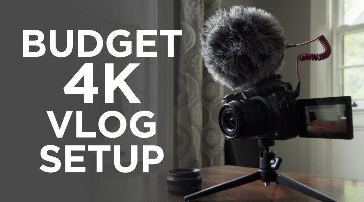 4K Vlogging Setup $600-700
