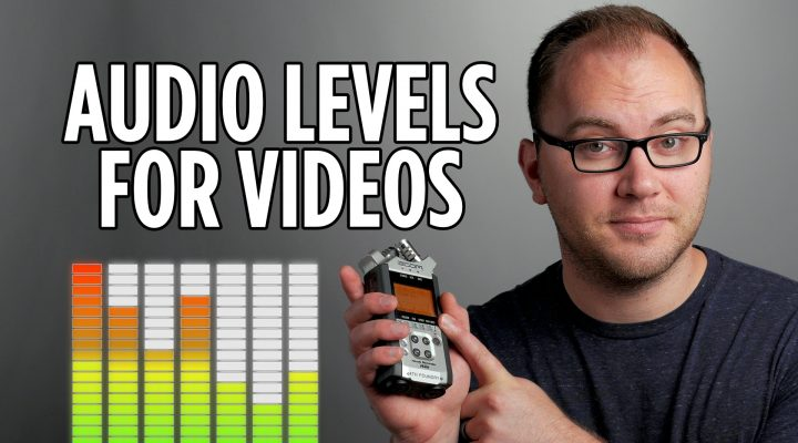 Audio Levels for Video Recording and Editing – Video 101 Episode 1
