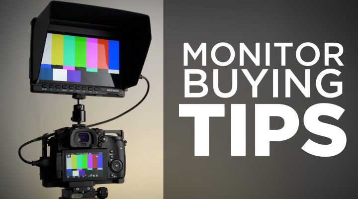Camera Monitor Buying Tips